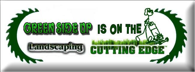 - Green Side Up Landscaping - Landscape Installation